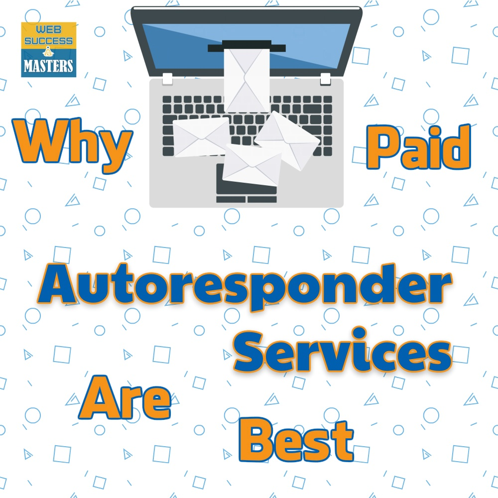 Why Paid Autoresponder Services Are Best