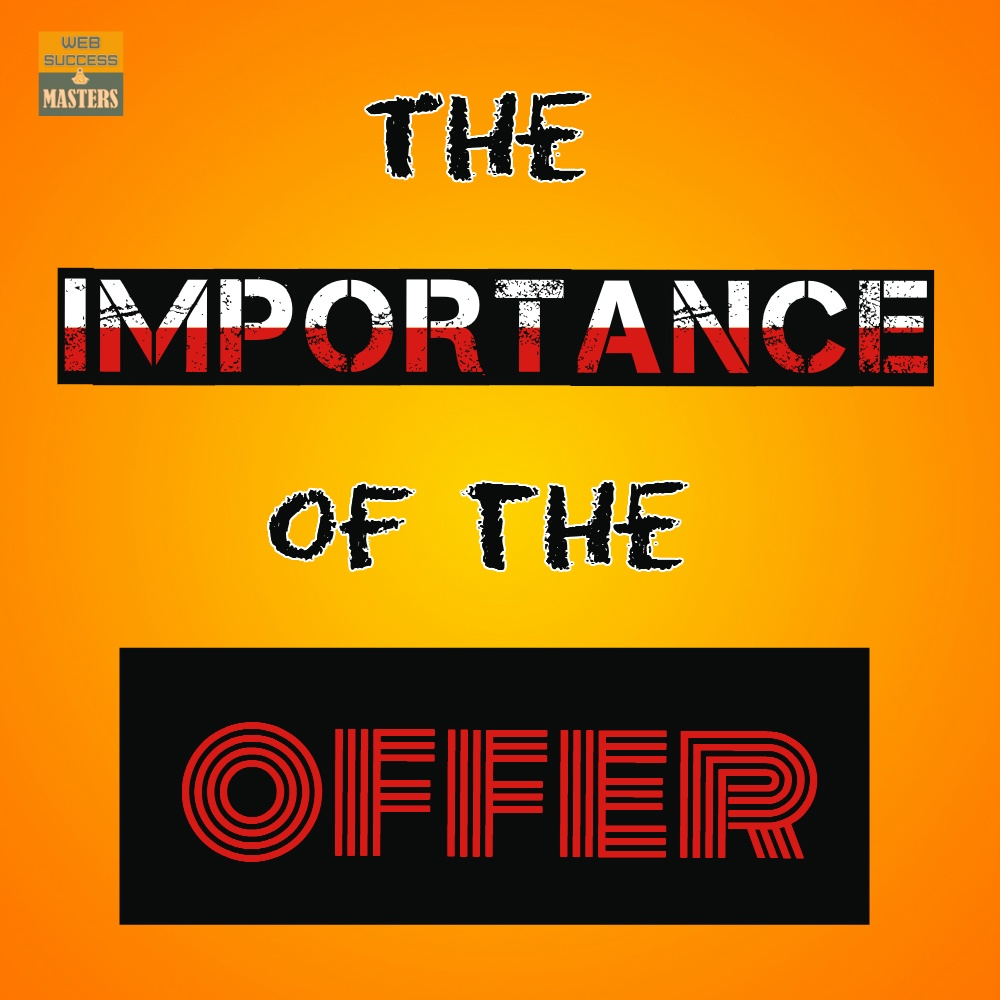 the-importance-of-the-offer