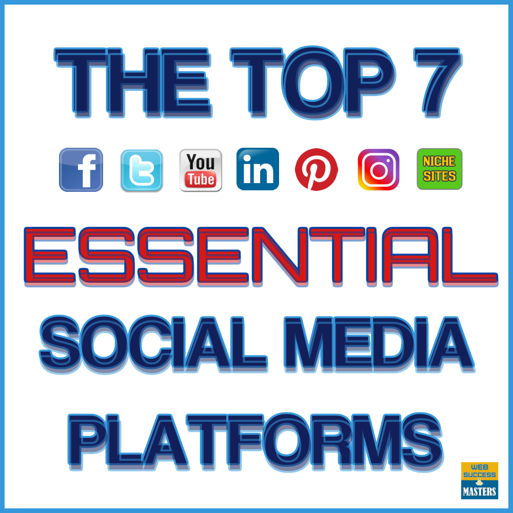 Top-7-essential-social-media-platforms